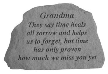 Grandma, They say time heals