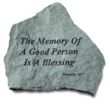 The memory of a good person...