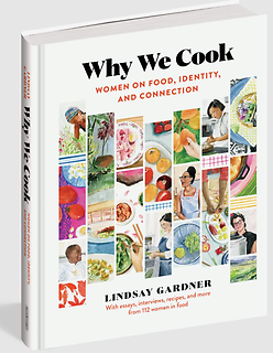Why We Cook - Women on Food, Identity, and Connection