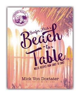Surfer Mick\'s Beach to Table