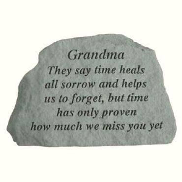 Grandma, They say time heals all sorrow...